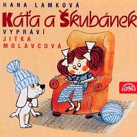 Jitka Molavcová – Lamková: Káťa a Škubánek