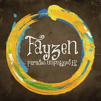 Fayzen – Paradies [Unplugged EP (Live Sessions)]
