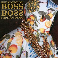Kapitán Demo – Bez klobouku Boss