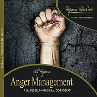Hypnosis Audio Center – Anger Management - Guided Self-Hypnosis