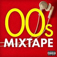 Různí interpreti – 00s Mixtape
