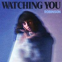 Robinson – Watching You EP