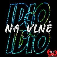 IDIO&IDIO feat. Kpt. Krab - Na vlně