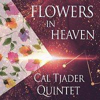 Cal Tjader Quintet – Flowers In Heaven