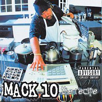 Mack 10 – The Recipe