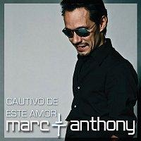 Marc Anthony – Cautivo De Este Amor (Soap Opera Version)