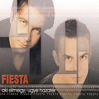 Fiesta – Aki Elmegy Ugye Hazatér