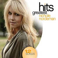 Nichole Nordeman – Greatest Hits
