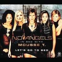 No Angels, Mousse T. – Let's go to bed [CDM]