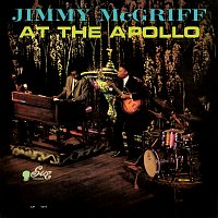 Jimmy McGriff – Jimmy McGriff At The Apollo