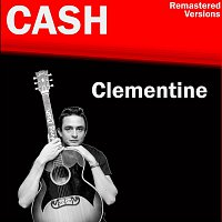 Johnny Cash – Clementine