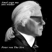 Peter von the Sirs – Amoi segn ma uns wieder