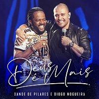 Xande de Pilares, Diogo Nogueira – Deus É Mais [Ao Vivo]