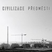 Civilizace – Předměstí
