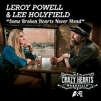 Leroy Powell, Lee Holyfield – Some Broken Hearts Never Mend