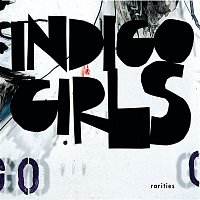 Indigo Girls – Rarities