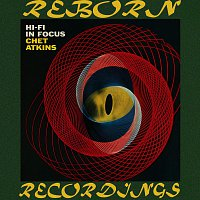 Chet Atkins – Hi Fi in Focus (HD Remastered)