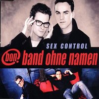 band ohne namen – Sex Control [Radio Version]