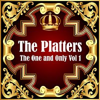 The Platters – The Platters: The One and Only Vol 1