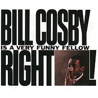 Bill Cosby – Bill Cosby is A Very Funny Fellow, Right?