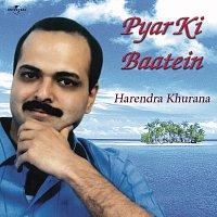 Harendra Khurana – Pyar Ki Baatein