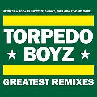 Torpedo Boyz – Greatest Remixes