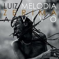 Luiz Melodia – Zerima [Ao Vivo]
