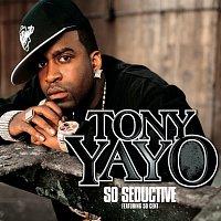 Tony Yayo – So Seductive [International Version]