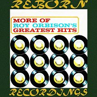 Roy Orbison – More of Roy Orbison's Greatest Hits (HD Remastered)