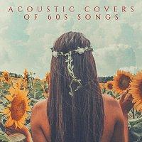 Různí interpreti – Acoustic Covers of 60s Songs