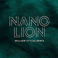 Nano – Lion (Million Stylez Remix)