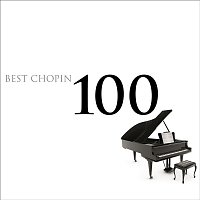 Various Artists.. – 100 Best Chopin