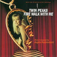 Angelo Badalamenti – Twin Peaks: Fire Walk With Me - Soundtrack