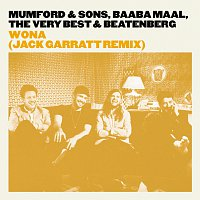 Mumford & Sons, Baaba Maal, The Very Best, Beatenberg – Wona [Jack Garratt Remix]