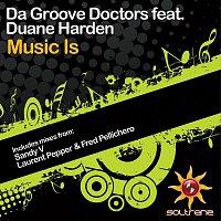 Da Groove Doctors – Music Is (feat. Duane Harden)