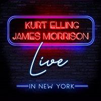 James Morrison, Kurt Elling – Live in New York