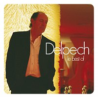 Michel Delpech – Le Best Of