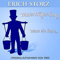 Erich Storz – Wassertrager-Song / Wenn ein Stern...