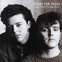 Tears For Fears – Songs From The Big Chair [Remastered With Bonus Tracks]