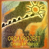 Orza/Tatijána – Orza project - Cesta ke slunci