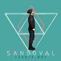 Sandoval – Cuánto Más