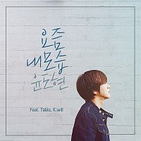 Yoon Do Hyun, Tablo, K. will – How I Look These Days