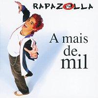 Rapazolla – A Mais De Mil