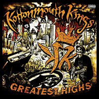 Kottonmouth Kings – Greatest Highs