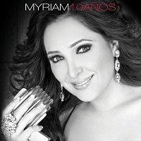 Myriam – 10 Anos