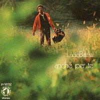 Lucio Battisti – La canzone del sole/ Anche per te