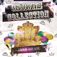 Jackie Wilson – Crowns Collection