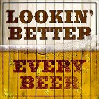 Různí interpreti – Looking Better Every Beer