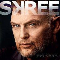 Steve Hofmeyr – Skree