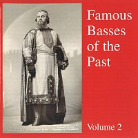 Mark Reizen, Melchiore Luise, Ludwig Weber, Salvatore Baccaloni, Giacomo Vaghi – Famous Basses Of The Past Volume 2